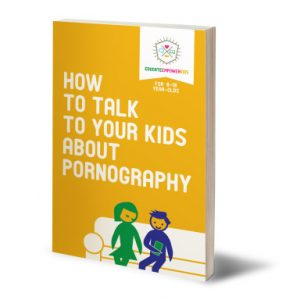 BHTTYKAP How to talk to your kids about pornography