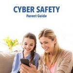 Cyber Safety Parent Guide